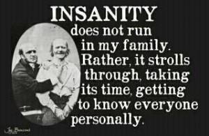InsanityInFamily